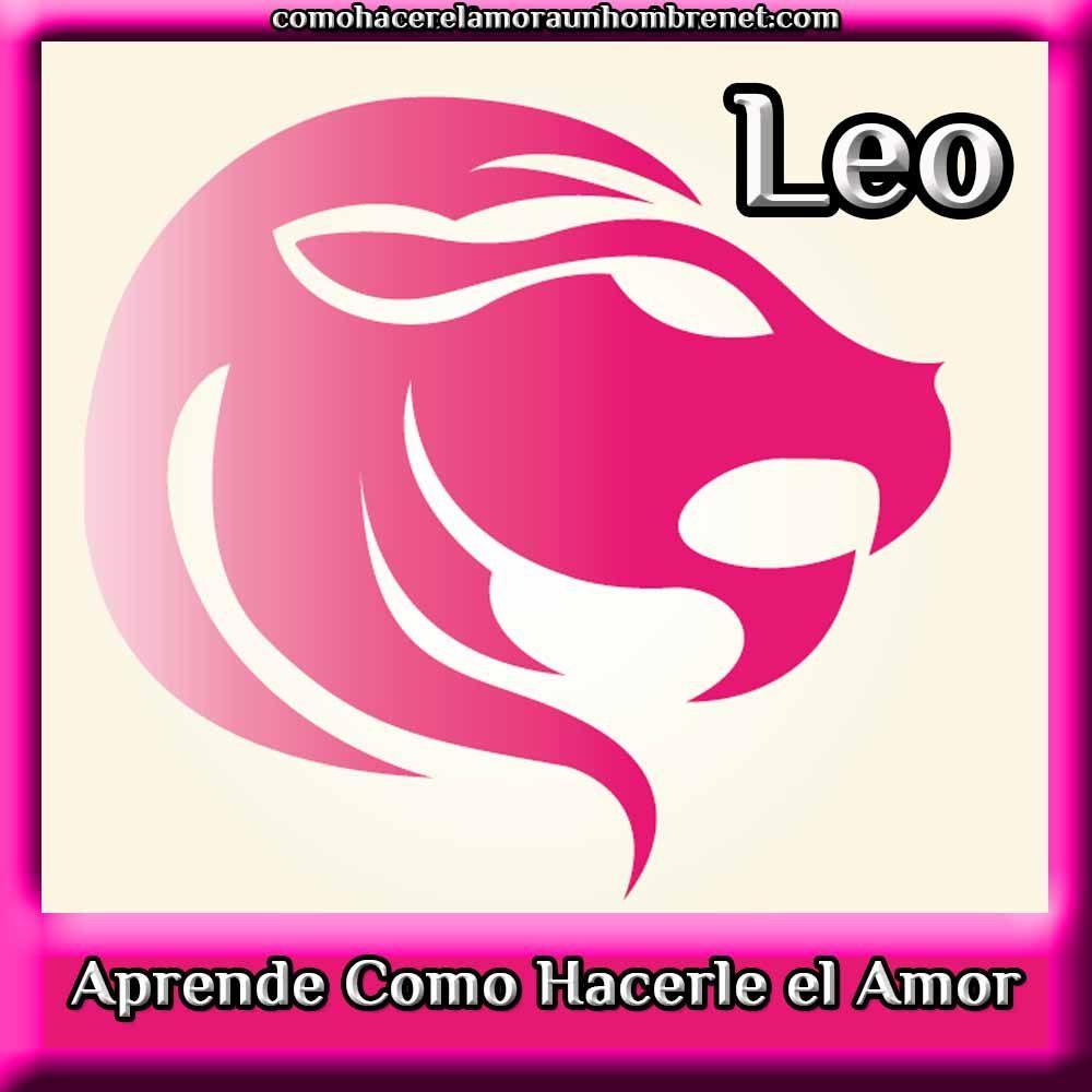 Cómo Hacerle el Amor a un Hombre Leo